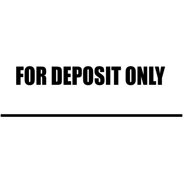 FOR DEPOSIT ONLY with Line Stock Stamp Imprint
