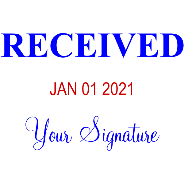 RECEIVED With Your Signature Date Stamp