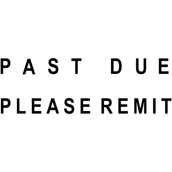 PAST DUE PLEASE REMIT Stock Stamp Imprint